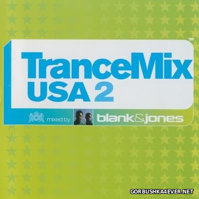 Trance Mix USA 2 [2001] Mixed by Blank & Jones