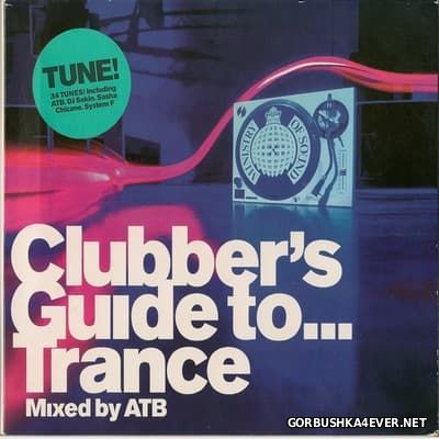 [Ministry Of Sound] Clubber's Guide To ... Trance [1999] / 2xCD / Mixed ATB