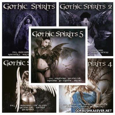 Gothic Spirits vol 01 - vol 05 [2005-2006] / 10xCD