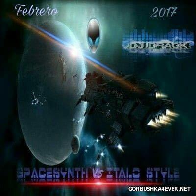 DJ Drack - Italo & SpaceSynth Style Febrero Mix [2017]