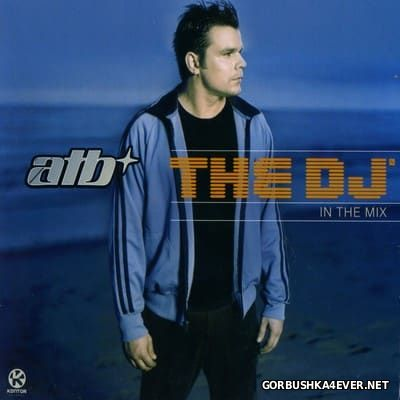 The DJ In The Mix 1 [2003] / 3xCD / Mixed by by ATB