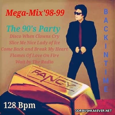 Fancy - Party Dance Megamix '98-99 [2016]