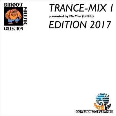 Trance-Mix 1 (Edition 2017)