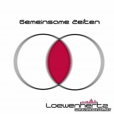 Loewenhertz - Gemeinsame Zeiten [2015]