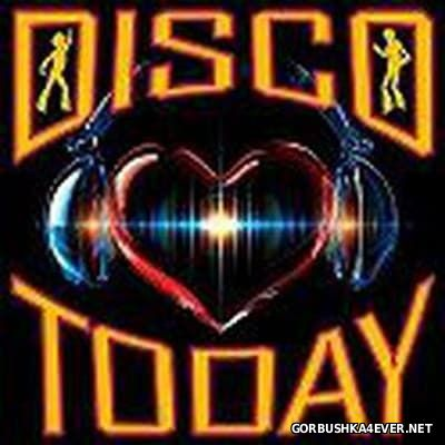 Disco Today 01 [2017] by ArCee