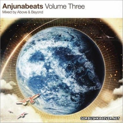 Anjunabeats Volume 3 [2005] Mixed By Above And Beyond