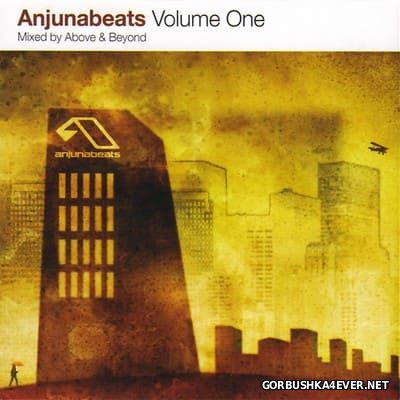 Anjunabeats Volume 1 [2003] Mixed By Above And Beyond