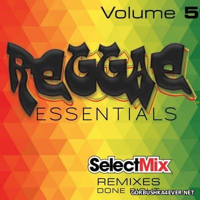 [Select Mix] Reggae Essentials vol 5 [2017]