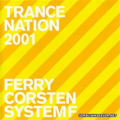 [Ministry Of Sound] Trance Nation [2001] / 2xCD / Mixed by Ferry Corsten & System F