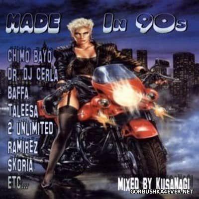 Made In 90's vol 1 [2003] Mixed by Kusanagi