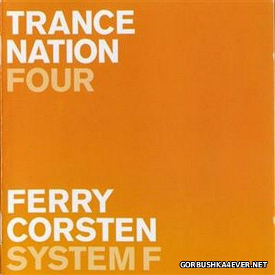 [Ministry Of Sound] Trance Nation Four [2000] / 2xCD / Mixed by Ferry Corsten & System F