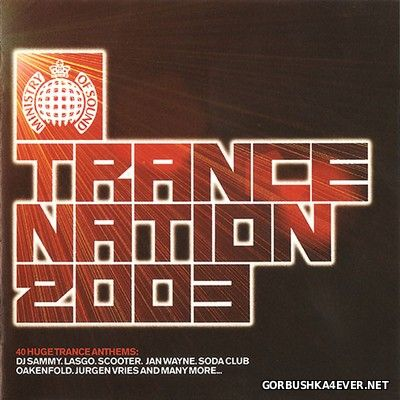 [Ministry Of Sound] Trance Nation [2003] / 2xCD