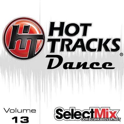 [Select Mix] Hot Tracks Dance vol 13 [2017]