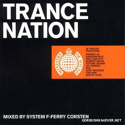 [Ministry Of Sound] Trance Nation [1999] / 2xCD / Mixed by Ferry Corsten & System F