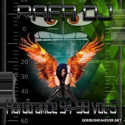 Rafa DJ - Hardtrance 94-98 vol 5 [2017]