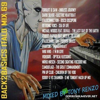 Back2Basics Italo Mix vol 69 [2017] by Tony Renzo