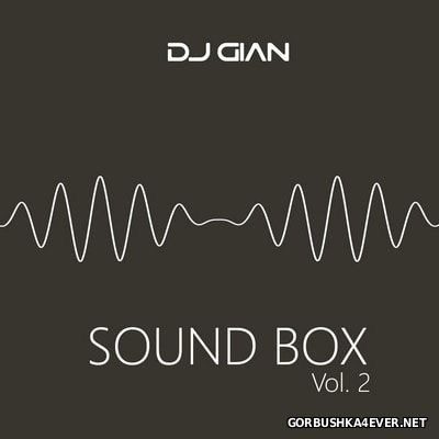 DJ GIAN - SoundBox Mix vol 02 [2017]