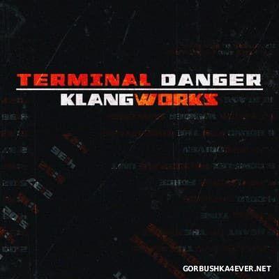 Terminal Danger - Klangworks [2017]