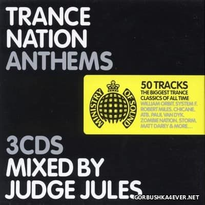 [Ministry Of Sound] Trance Nation Anthems [2003] / 3xCD / Mixed by Judge Jules