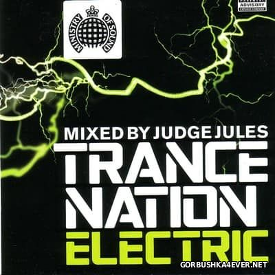 [Ministry Of Sound] Trance Nation Electric [2004] / 2xCD / Mixed by Judge Jules