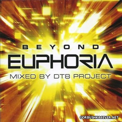 Beyond Euphoria [2005] / 2xCD / Mixed By DT8 Project