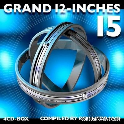 Grand 12-Inches vol 15 [Compiled By Ben Liebrand] / 4xCD
