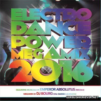 DJ Bourg - Electro Dance Power Megamix 2016