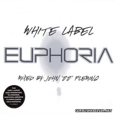 White Label Euphoria [2002] / 2xCD / Mixed by John '00' Fleming