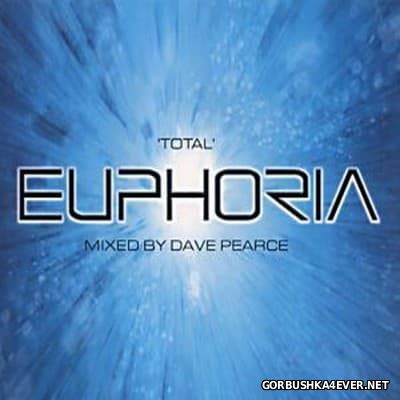 Total Euphoria [2001] / 2xCD / Mixed by Dave Pearce
