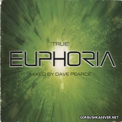 True Euphoria [2001] / 2xCD / Mixed by Dave Pearce
