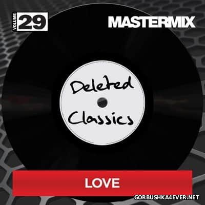 [Mastermix] Deleted Classics - volume 29 (Love)