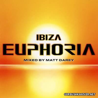 Ibiza Euphoria [1999] / 2xCD / Mixed by Matt Darey