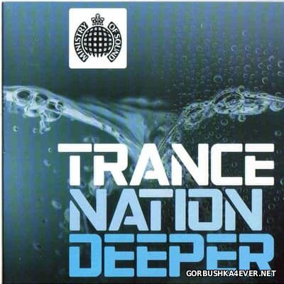 [Ministry Of Sound] Trance Nation Deeper [2003] / 2xCD / Mixed by Dipesh Parmar & Steve Canueto