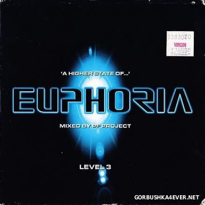 A Higher State Of Euphoria [1999] / 2xCD / Mixed By PF Project
