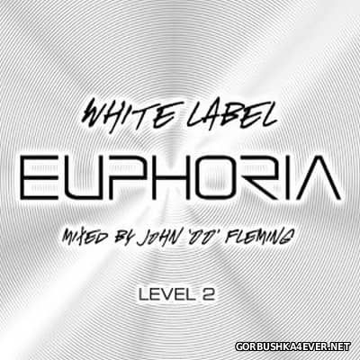 White Label Euphoria Level 2 [2003] / 2xCD / Mixed by John '00' Fleming