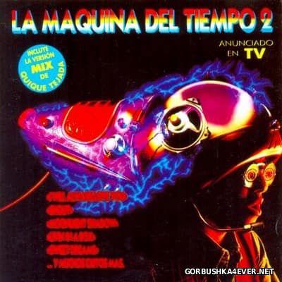 La Maquina Del Tiempo 2 [1993] / 2xCD