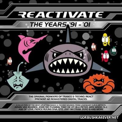 Reactivate - The Years '91 - '01 [2015]