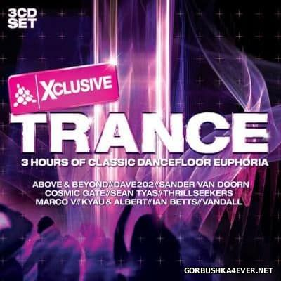 Xclusive Trance (3 Hours Of Classic Dancefloor Euphoria) [2007] / 3xCD / Mixed by Steve Hill