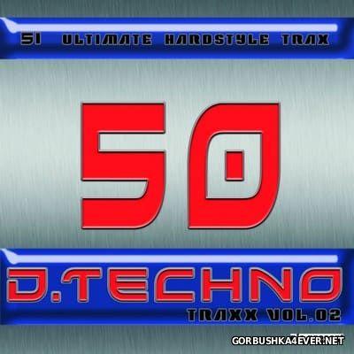 Gary D. presents 50 D-Techno Traxx vol 2 [2014]