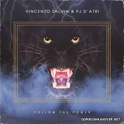 Vincenzo Salvia & PJ D'Atri - Follow The Power [2016]