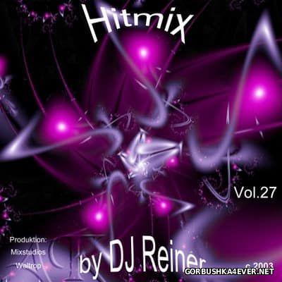 DJ Reiner - Hitmix vol 27 [2003]