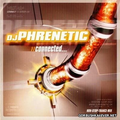 Connected [2003] Mixed by DJ Phrenetic