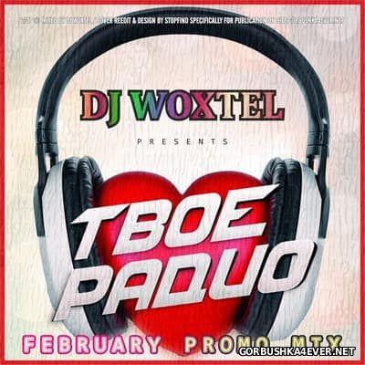 DJ Woxtel - Твое Радио Promo Mix 2017.2