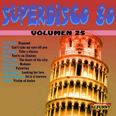 DJ Funny - SuperDisco 80 Volume 25