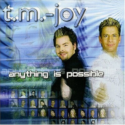 T.M.-Joy - Anything Is Possible [2004]