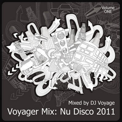 Voyager Mix: Nu Disco 2011 vol 01
