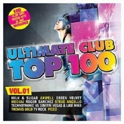 Ultimate Club Top100 Megamix 2011 volume 1 / 2xCD