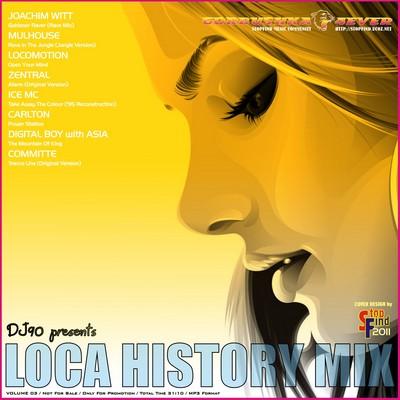 DJ90 - Loca History Mix 03