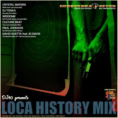 DJ90 - Loca History Mix 02