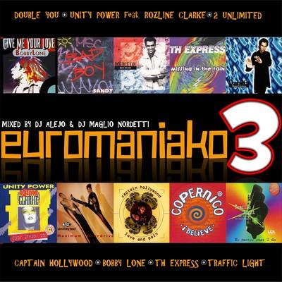 DJ Maglio Nordetti & DJ Alejo - EuroManiaco Megamix - III [2011]